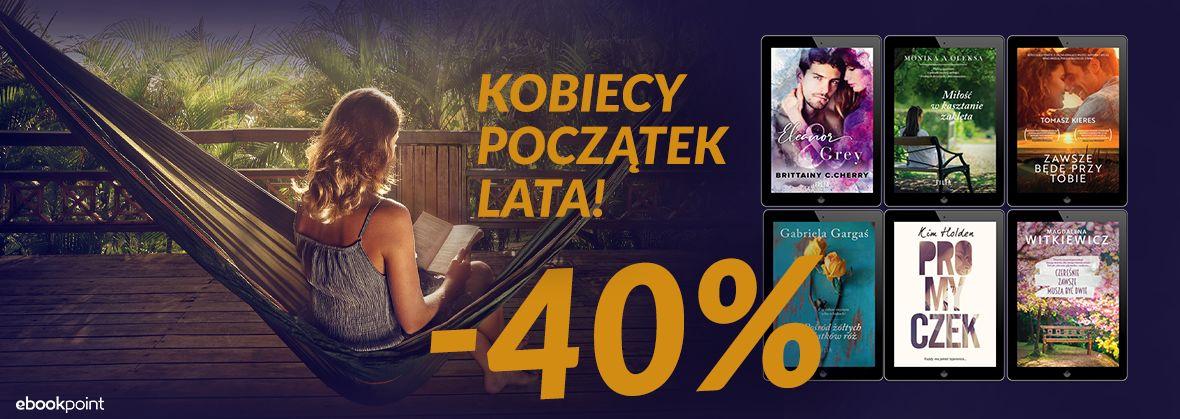 Promocja na ebooki FILIA / Zacznij lato kobieco! / -40%